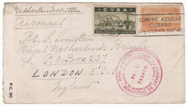 1944..CUBA - GB…DUTCH FORCES UNDERCOVER ADDRESS DOUBLE CENSORED..