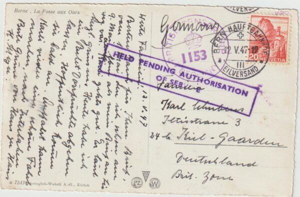 1947  SWITZERLAND - GERMNAY...HELD PENDING AUTHORISATION of SERVICE
