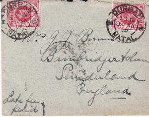 SOUTH AFRICA  - GB...1910 NATAL with LATE FEE...