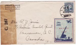 CHINA - CANADA….CENSORED &with HANKOW PATRIOTIC LABEL…