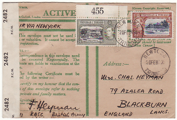 [19353]  TRINIDAD - GB…WW2 HONOUR ENVELOPE via AIRMAIL…  1944 - 45 Pair of Active Service Honour envelopes both to Blackburn from F. Heyman, RASC, British Army & both bearing Trinidad 24c & 2c ....... [1] 1944 (May 9)