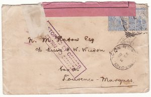 SOUTH AFRICA - PORT. EAST AFRICA…BOER WAR STOPPED BY CENSOR