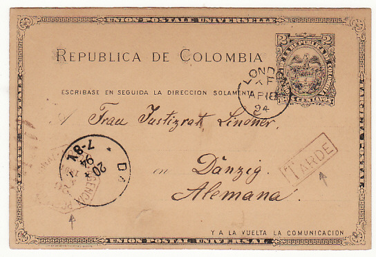 [17537]  COLOMBIA-DANZIG... 1894 POSTAL AGENCY & TARDE MARKING...  1894 (Mar 24)