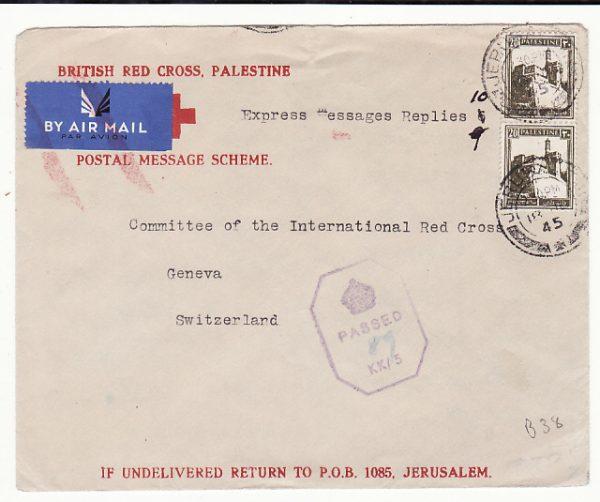 PALESTINE - SWITZERLAND...WW2 RED X POSTAL MESSAGE SCHEME …