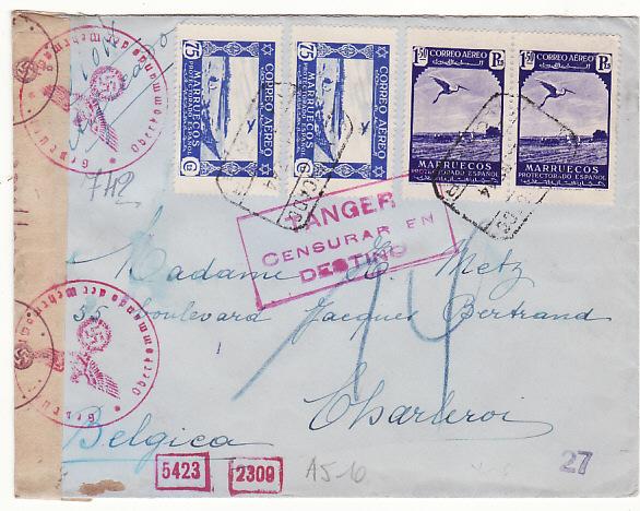 SPANISH MOROCCO - BELGIUM …WW2 DOUBLE CENSORED REGISTERED AIRMAIL…