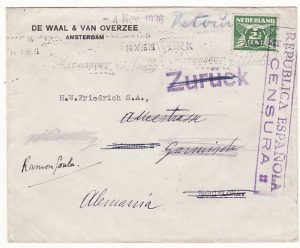 NETHERLANDS - SPAIN…SPANISH CIVIL WAR forwarded to GERMANY & RETURNED TO SENDER…
