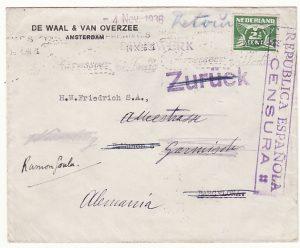 NETHERLANDS - SPAIN…SPANISH CIVIL WAR forwarded to GERMANY & RETURNED TO SENDER…