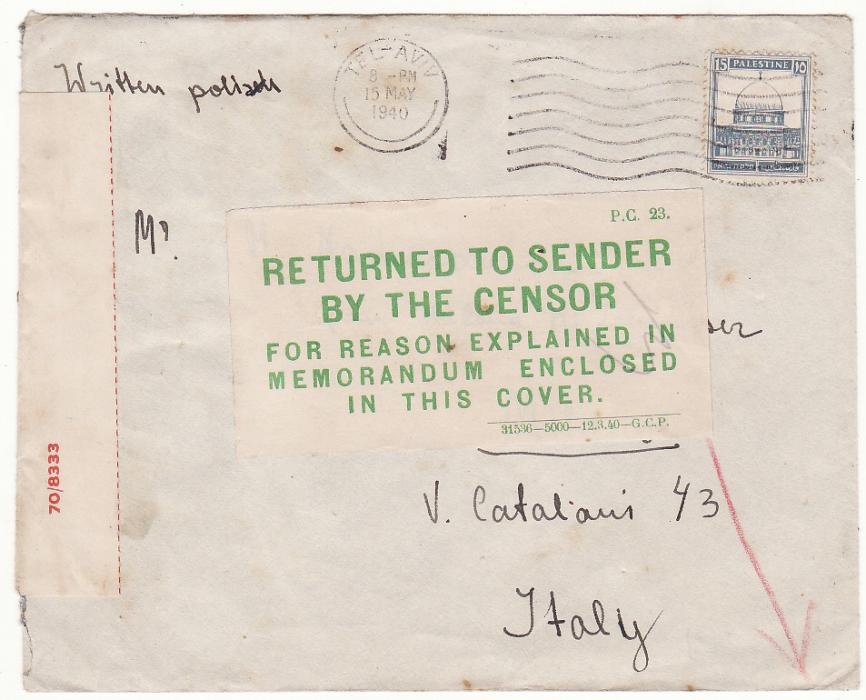 [19721]  PALESTINE - ITALY...WW2 UNDERCOVER MAIL RETURNED to SENDER with CENSORS ENCLOSURE …  1940 (May 15)