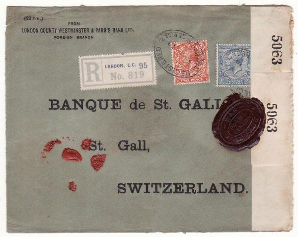 G B - SWITZERlAND… WW1 REGISTERED CENSORED  with WAX SEAL CENSORSHIP..